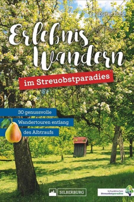 26de0babfaebd4 Erlebniswandern - erschienen im Silberburg Verlag